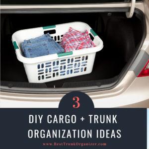 DIY Trunk Organizers—How to Make a Custom Trunk Organizer